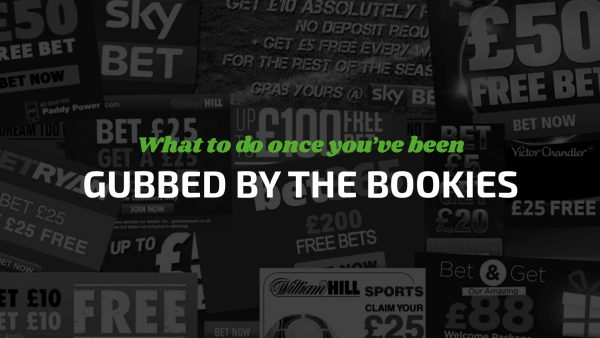 What To Do Once You've Been Gubbed By The Bookies